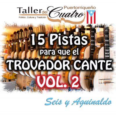 15 Pistas para que el Trovador Cante Vol 01