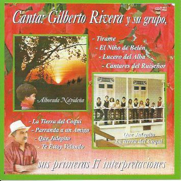 Canta: Gilberto Rivera y su grupo, Sus Primeras 17 interpretaciones