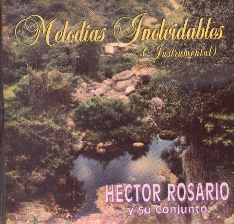 Héctor Rosario Melodias Inolvidables