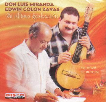 Mi Ultima Grabación- Con Edwin Colón Sayas