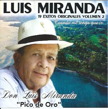 """Luis Miranda- 19 éxitos originales """"Cuando me tenga que ir"""""""