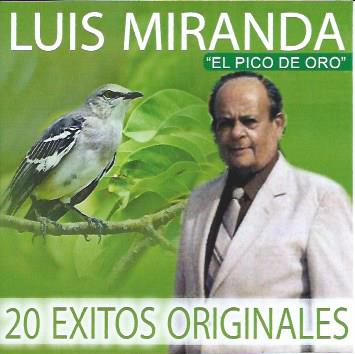 Luis Miranda - 20 Éxitos Originales