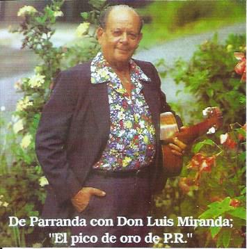 De Parranda con Don Luis Miranda