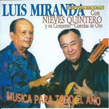 Luis Miranda con Nieves Quintero y su Conjunto Cuerdas de Oro