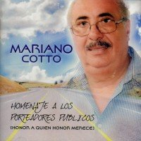Mariano Cotto- Homenaje a los Porteadores Públicos