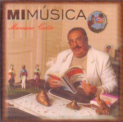 Mariano Cotto - Mi Música