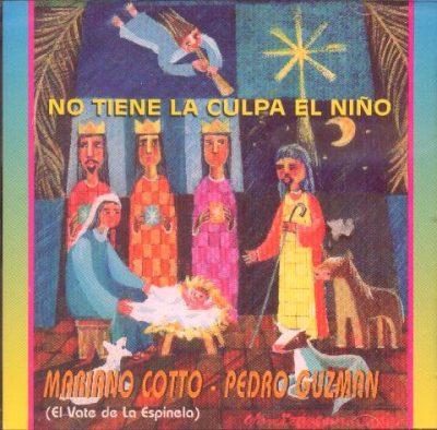 Mariano Cotto - El Niño No Tiene la Culpa