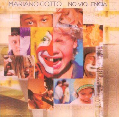 Mariano Cotto - No Violencia