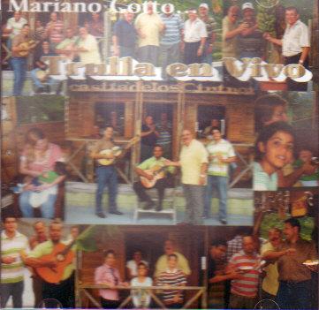 Mariano Cotto - Trulla en Vivo