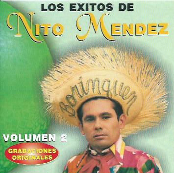 Los Exitos de Nito Mendez Volumen 2