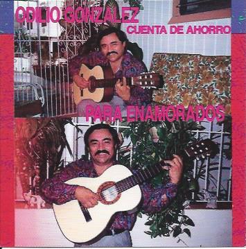 Odilio Gonzalez Cuenta de Ahorro para Enamorados