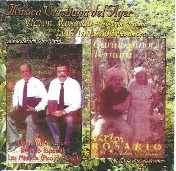 Música Cristiana del Ayer con Luis Miranda y Victor Rosario