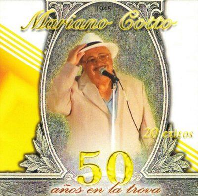 Mariano Cotto - 20 Éxitos 50 Años en la Trova