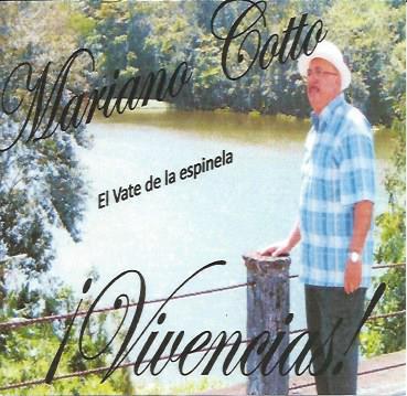 Mariano Cotto - ¡Vivencias!