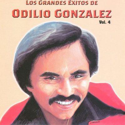 Los Grandes Exitos de Odilio González, Volumen 4