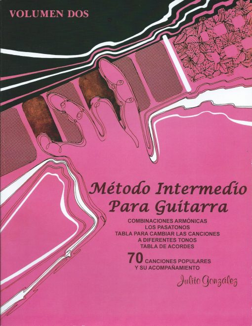 Método Intermedio para Guitarra Volumen 2