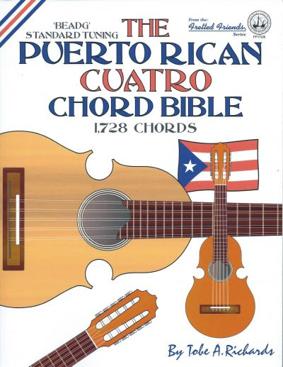 The Puerto Rican Cuatro Chord Bible