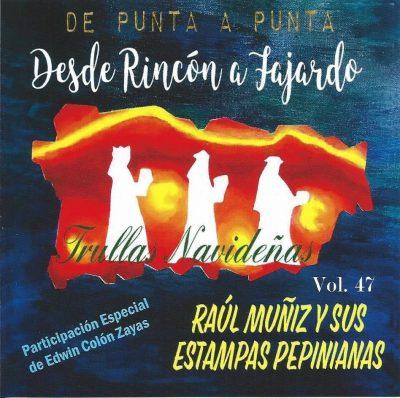 Raúl Muñiz desde Rincón a Fajardo