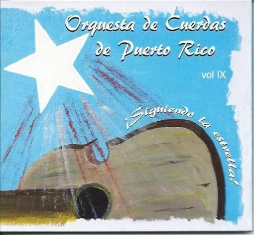 Orquesta de Cuerdas de Puerto Rico - Siguiendo la Estrella Vol IX