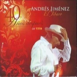 """40 años después en vivo - Andrés Jiménez """"El Jíbaro"""""""