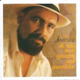 A Mi Me Gusta Mi Pueblo Andrés Jiménez