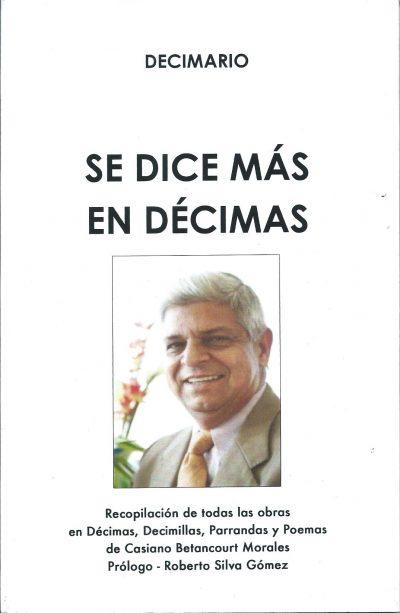 Casiano Betancourt Se Dice Más en Décima
