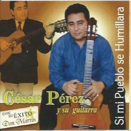 Si mi Pueblo se Humillara- César Pérez y su guitarra