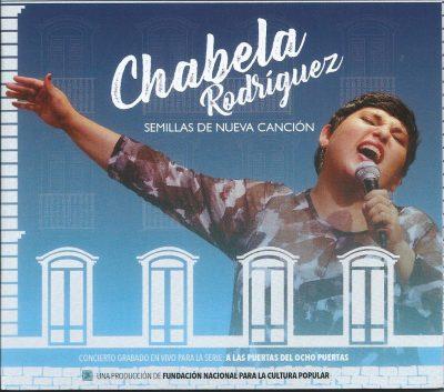 Chabela Rodríguez - Semillas de nueva canción