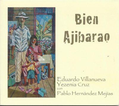 Bien Ajibarao - Eduardo Y Yezenia