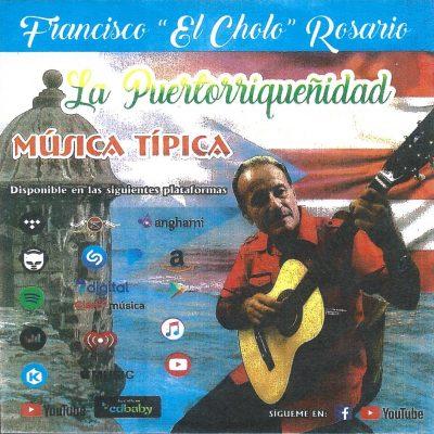 Francisco Cholo Rosario - La Puertorriqueñidad