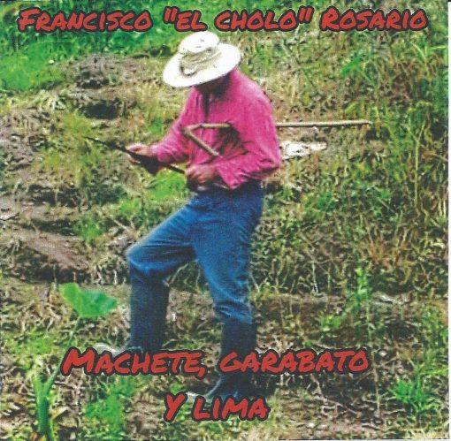 Francisco-cholo-rosario-Machete_garabato_y_lima