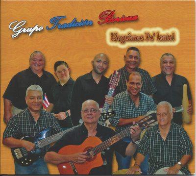 Grupo Tradicion Boricua - Seguimos pa'lante
