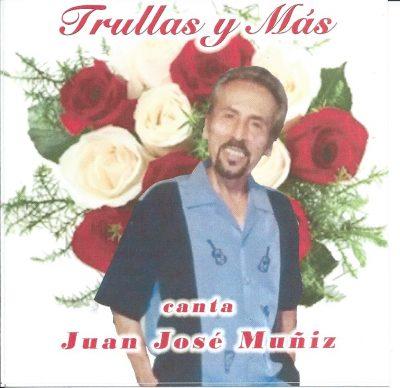 Juan José Muñiz - Trullas y más