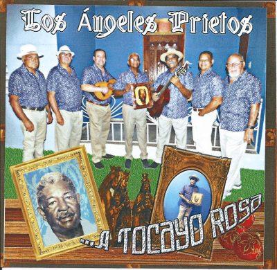 Los Ángeles Prietos - A Tocayo Rosa