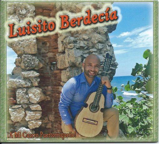 Luisito Berdecía - A mi cuatro puertorriqueño