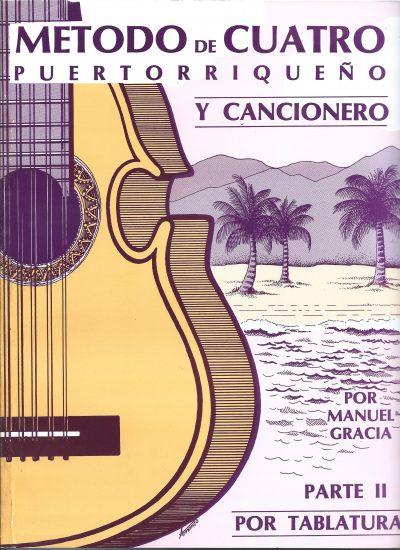 Manuel_Gracia-Metodo_cuatro_puertorriqueno_parte_dos