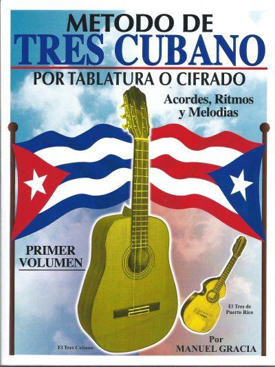 Manuel Gracia - Metodo para el Tres Cubano