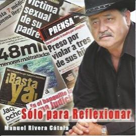 Manuel Rivera Catala solo para reflexionar
