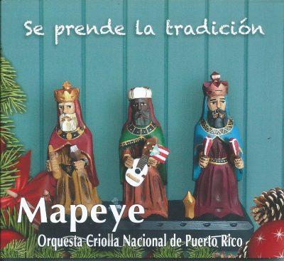 Se prende la tradición - Mapeyé