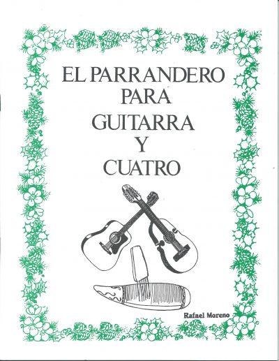 Rafael Moreno - El parrandero para guitarra y cuatro