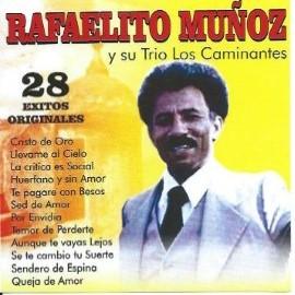 28 Éxitos Originales - Rafaelito Muñoz