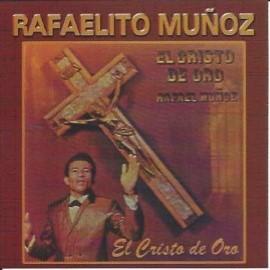 Rafaelito Muñoz el Cristo de oro