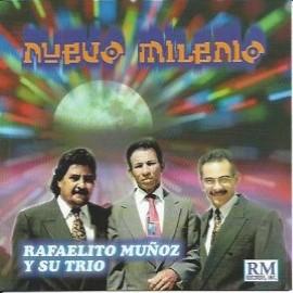 Nuevo Milenio - Rafaelito Muñoz