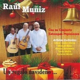 Un Regalo Navideño - Raúl Muñiz