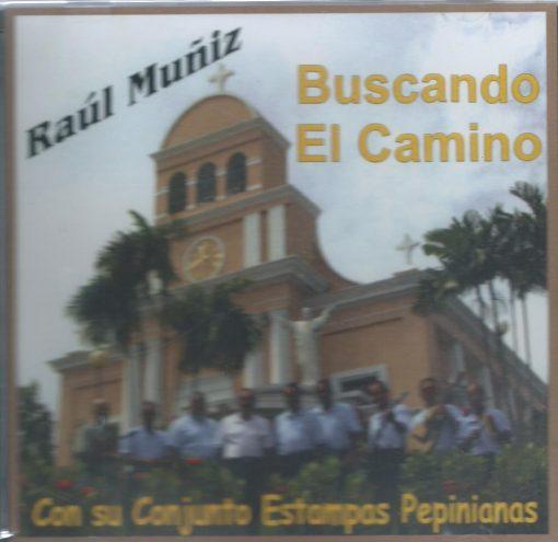 Buscando Camino - Raúl Muñiz