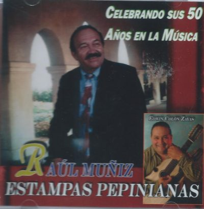 Celebrando sus 50 Años en la Música - Raúl Muñiz