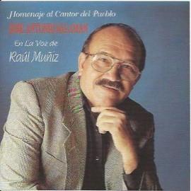Raúl Muñiz hace Homenaje al Cantor el Pueblo el Sr. José Antonio Salaman.