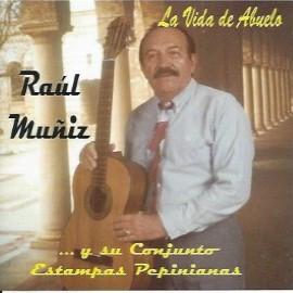 La Vida de Abuela - Raúl Muñiz