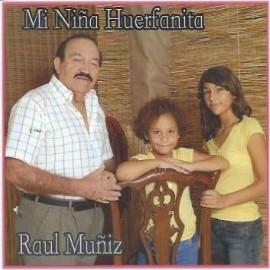 Mi Niña Huerfanita - Raúl Muñiz