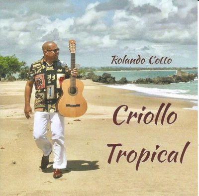 Rolando_Cotto-Criollo_tropical